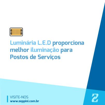 Luminária LED garante melhor iluminação aos postos de combustíveis